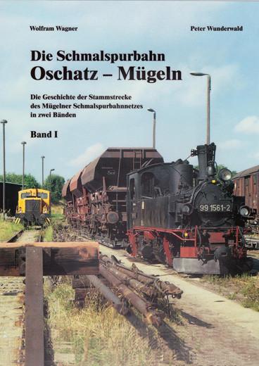 Die Schmalspurbahn Oschatz-Mügeln